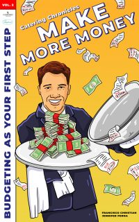 Catering Chronicles Volume 2 Make More Money